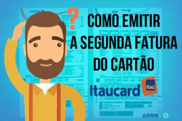 Como emitir segunda via de fatura do Itaucard
