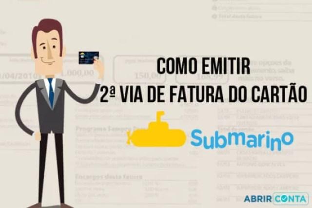Como emitir segunda via de fatura do cartão de crédito Submarino