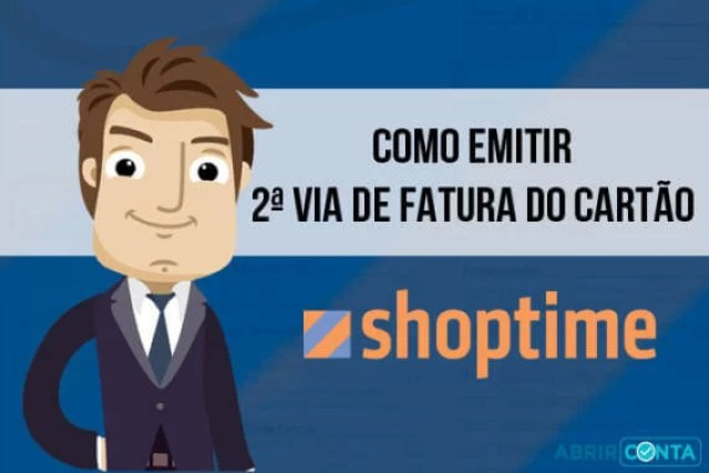 Como solicitar segunda via de fatura do cartão Shoptime