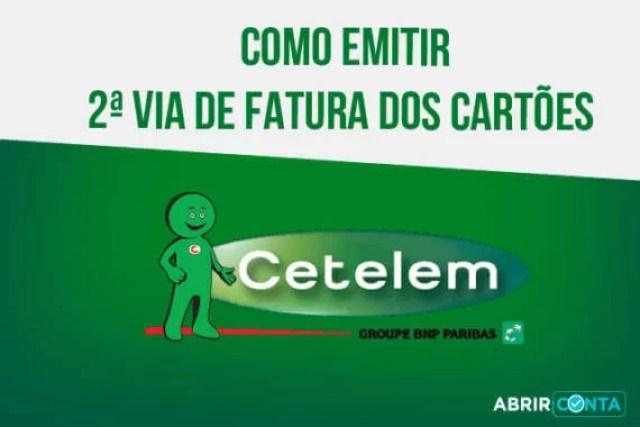 Como solicitar segunda via de fatura dos cartões Cetelem