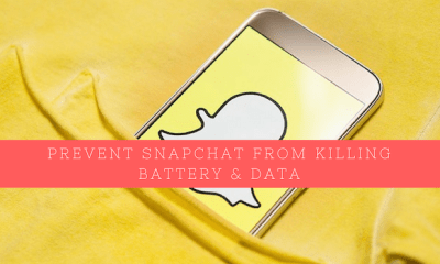 Prevent Snapchat From Consuming Your Mobile Data and Battery Life