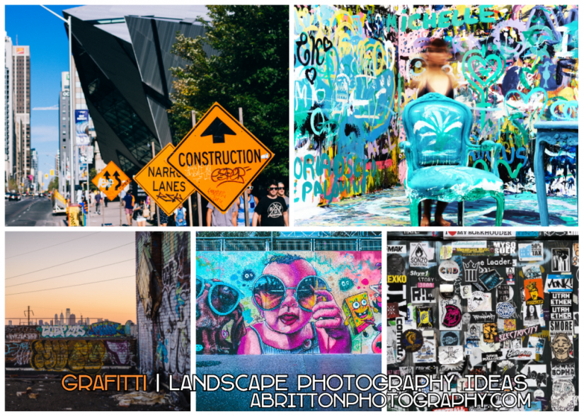 grafitti landscape photography ideas