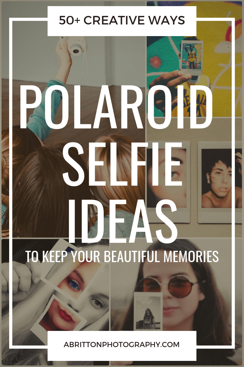 polaroid selfie ideas and tips