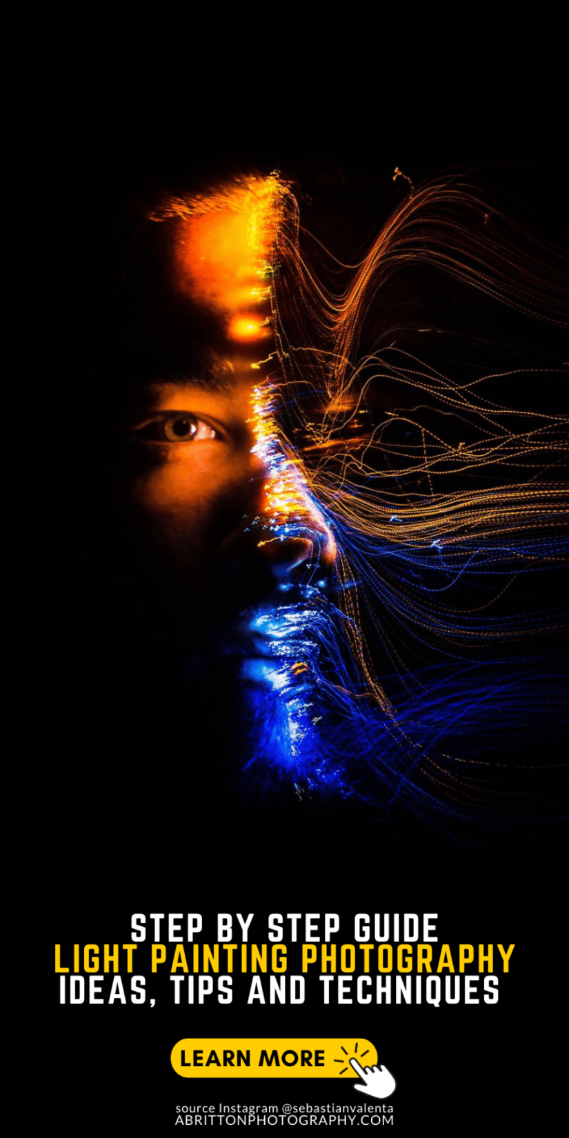 11 Amazing Painting with Light Photography Ideas