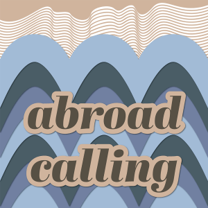 Abroad Calling