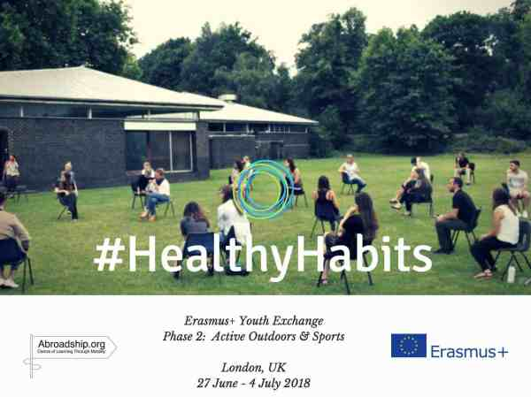 #HealthyHabits - Active Outdoors & Sports - youth exchange - London - UK - abroadship.org