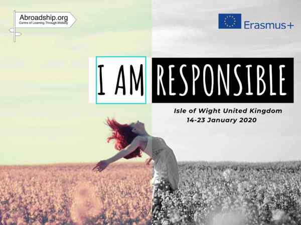 I am Responsible - - Erasmus plus - youth exchange - United Kingdom - Erasmus plus