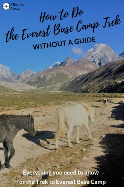 Overview of the Everest Base Camp Trek, everything you need to know to hike to Everest base camp without a guide