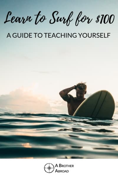 Learn How to Surf for $100 on Bali - A complete guide to teaching yourself to surf in a dream destination