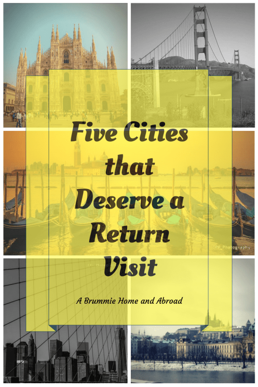 5 Cities that Deserve a Return Visit.png