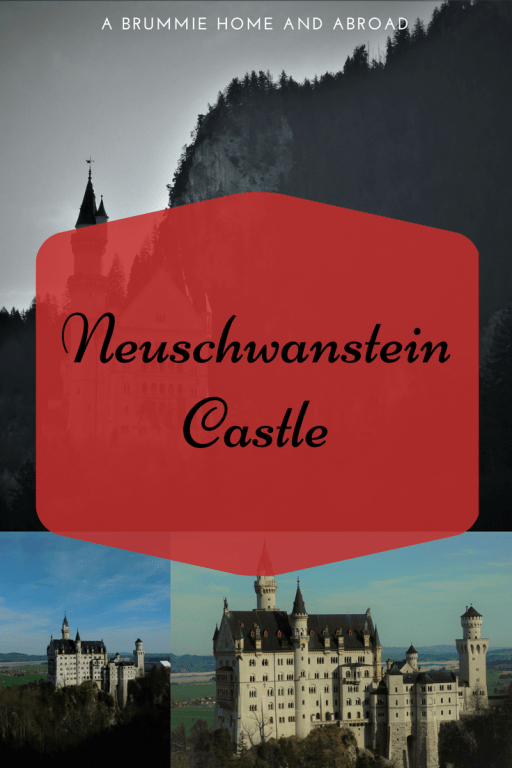 A Brummie Home and Abroad's Guide to Neuschwanstein Castle