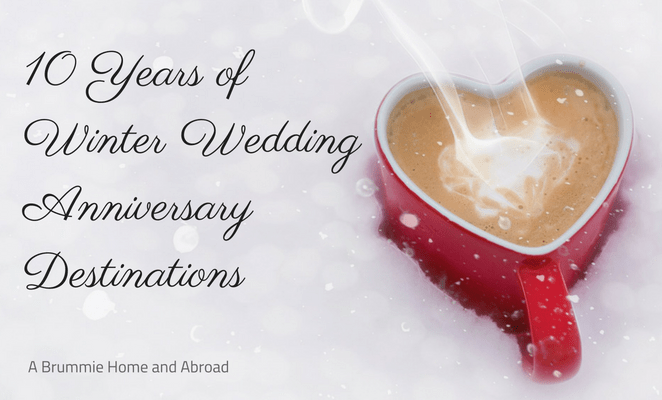 10 years of November Wedding Anniversary Destinations…