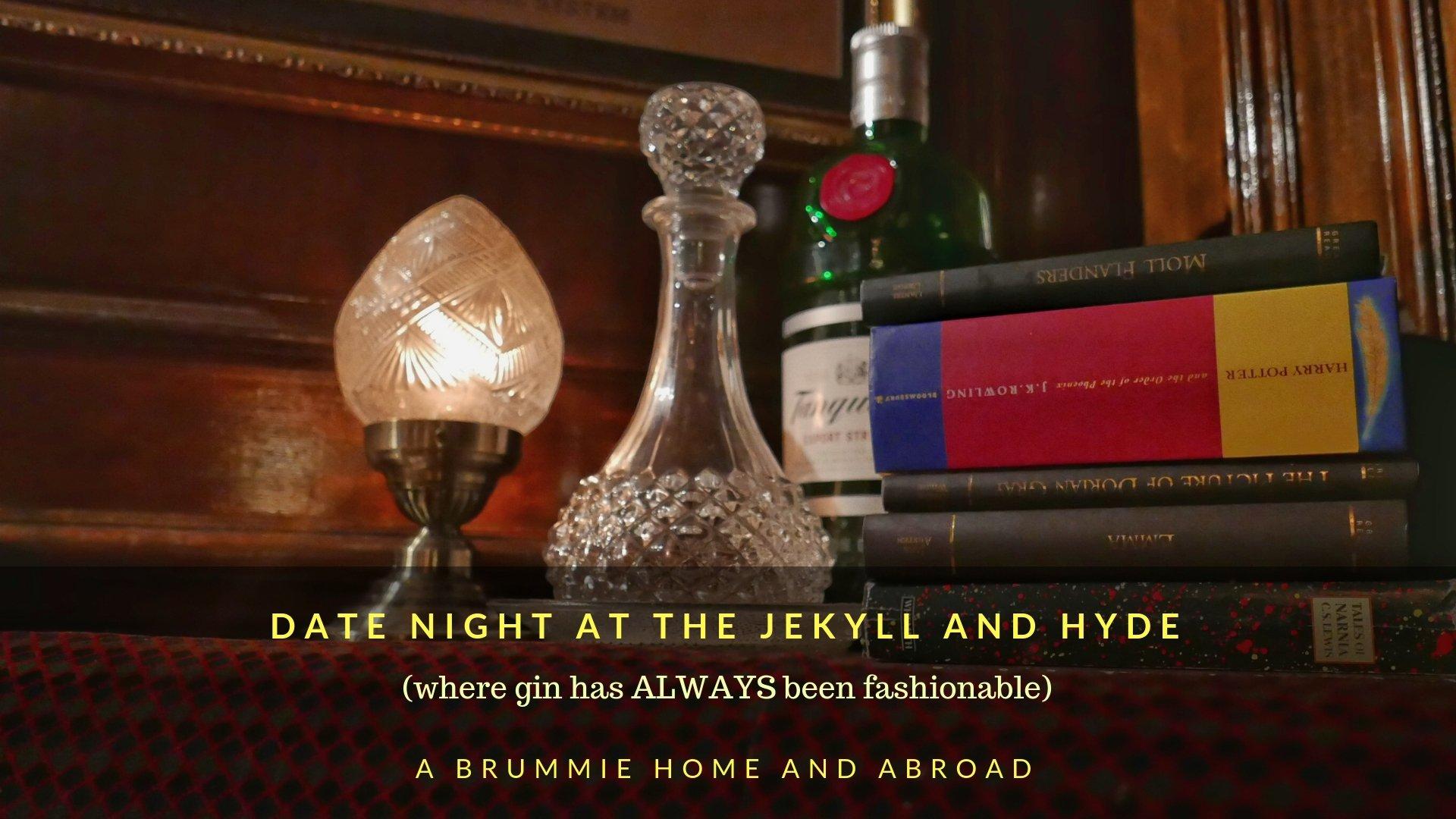 Date Night at Jekyll & Hyde