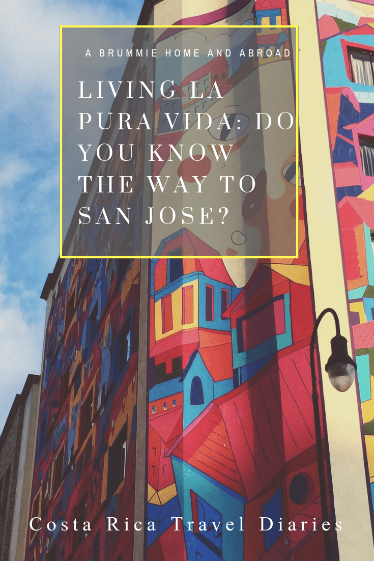 Costa Rica Travel Diaries: Do You Know the Way to San Jose?