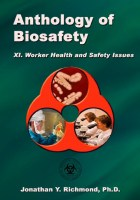 Anthology of Biosafety XI: Worker Health and Safety Issues