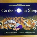 Best. Baby. Book. Ever. Go the Fuck to Sleep!