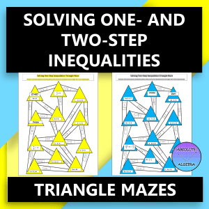 Solving Inequalities One-Step and Two-Step Triangle Mazes