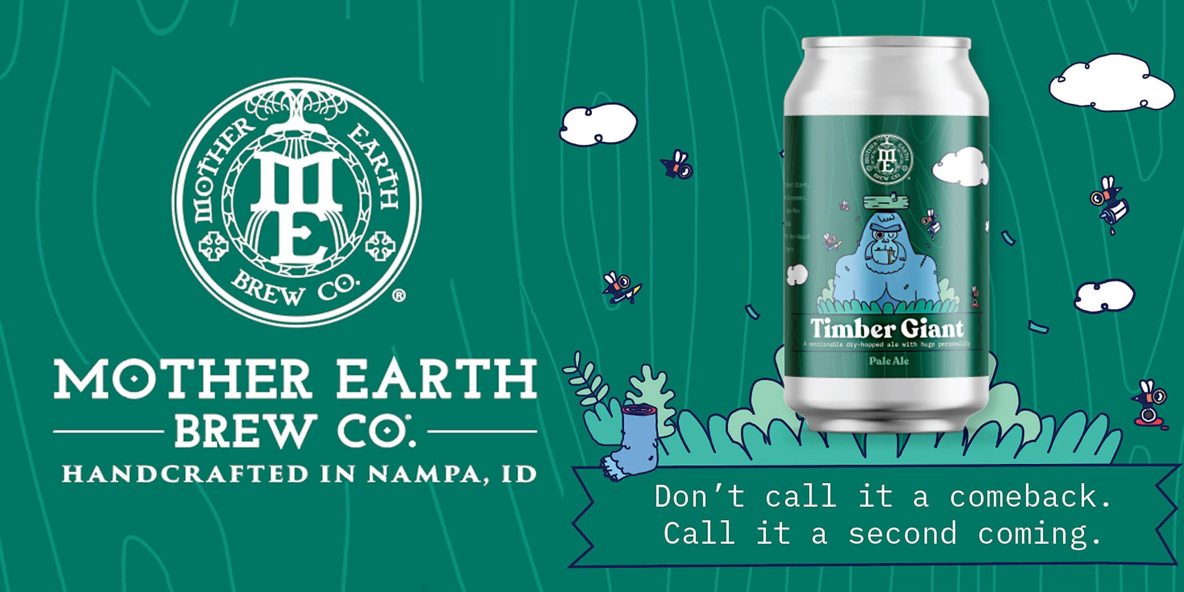 Mother Earth Brew Co. announced the highly anticipated return of Timber Giant Pale, brewed just in time for 'Treefort' — Idaho's largest music fest.