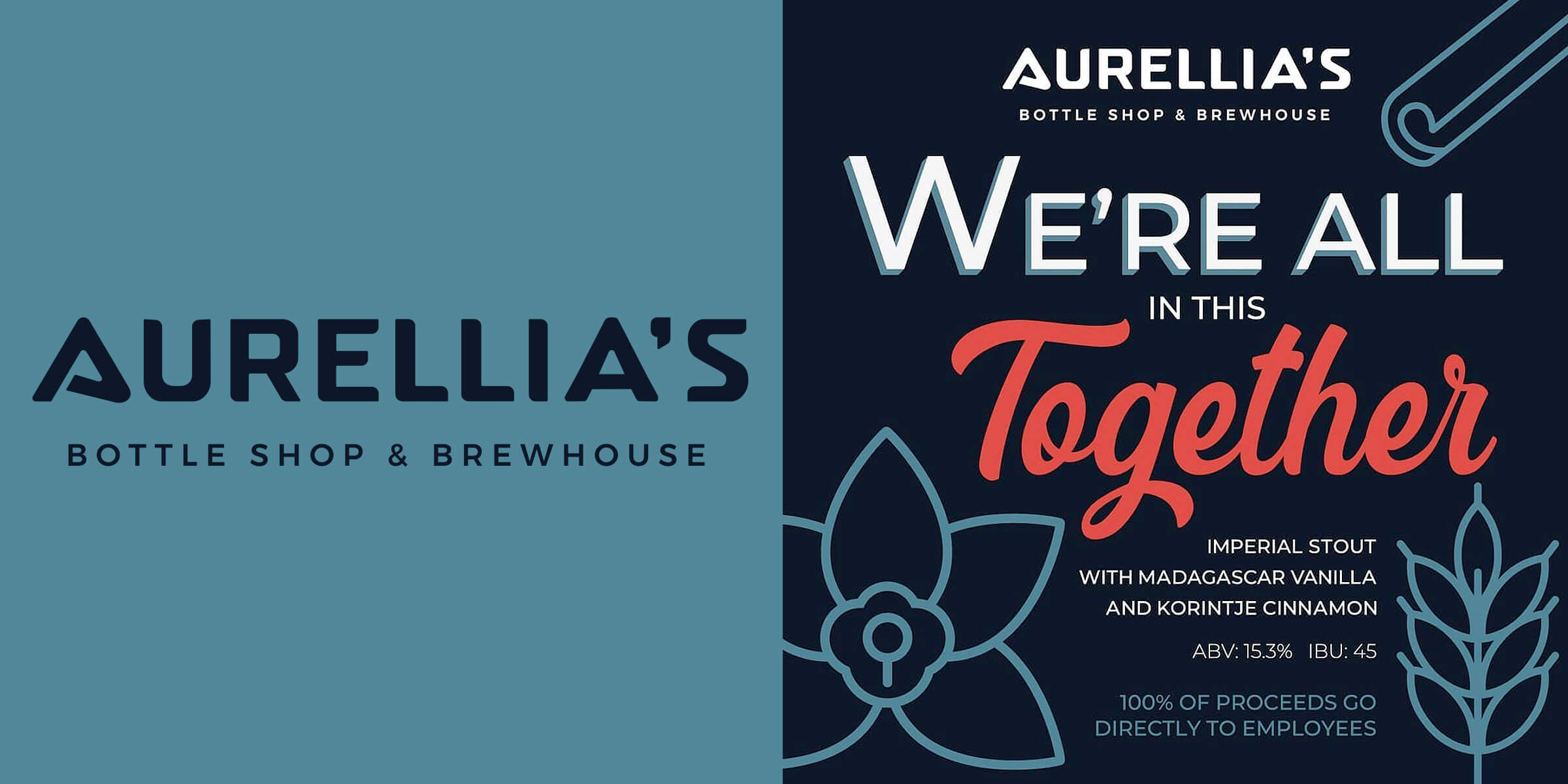 """Aurellia's Bottle Shop & Brewhouse will brew """"We're All In This Together"""", an American Imperial Stout, with 100% of proceeds going to employees."""