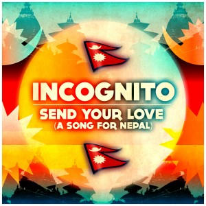Incognito - Send Your Love