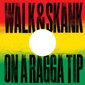 walk-and-skank-on-a-ragga-tip