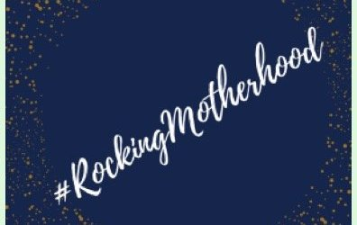 I Am #RockingMotherhood