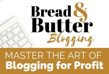 Bread & Butter Blogging | An eCourse by Eden Fried