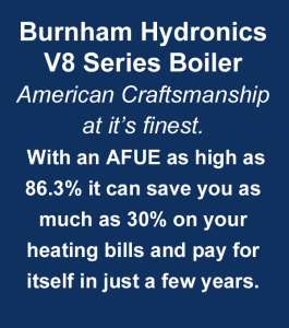 Burnham hydronic V8 series boiler is American craftsmanship at it's finest