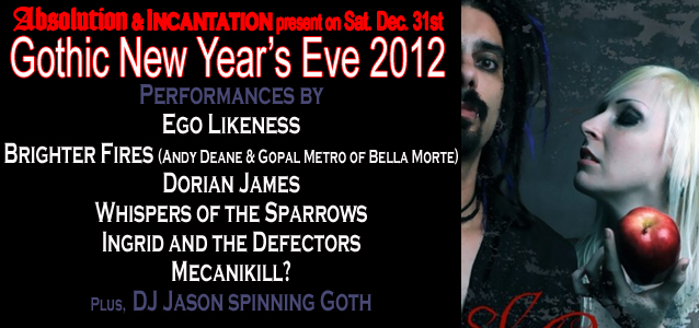 Absolution-NYC-Goth-Club-Flyer-New Year's Eve-DJ Jason-Ego likeness-Bella Morte-Brighter Fires-Dorian James-Whispers of the Sparrows-Ingrid and the defectors-Mecanikill.jpg