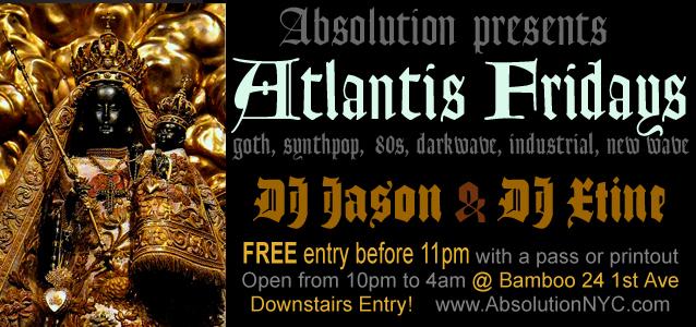 Absolution-NYC-Goth-Club-Flyer-AtlantisFridaysJan13.jpg