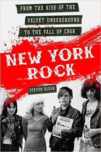 New York Rock, Steven Blush's new book