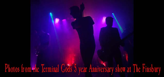 Terminal Gods Finsbury banner photos collection