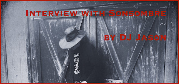 Interview with Sonsombre by DJ Jason .