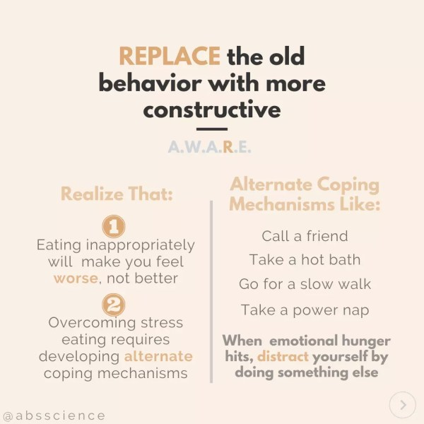 this picture shows the fourth step to stop emotional eating - REPLACE The Old Emotional Eating Behavior With A Better One