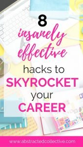 8 Insanely Effective Career Hacks that will skyrocket your career. Novel career advice and career ideas. Reading widely, coaching, mentoring, personal branding, forming relationships and so on.