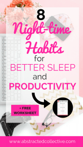 Ever wondered what successful people do before bedtime? What are night routines and evening habits that will ensure you get better quality sleep and a productive morning? Here are some bed time habits and tips you can schedule into your life now, to help you sleep better and wake up to a more productive morning ahead!