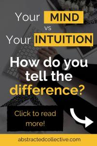Confused between the mind vs your intuition? Feel like you are blocked from your inner voice and soul's wisdom? Come check out how you can tell the difference in this post. Tap into your intuition now and use it to guide you to the life that you want.