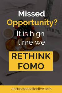 Missed opportunities in life? Not everything that comes into our experience is an opportunity. In this post we re-examine opportunity cost vs potential and rethink FOMO
