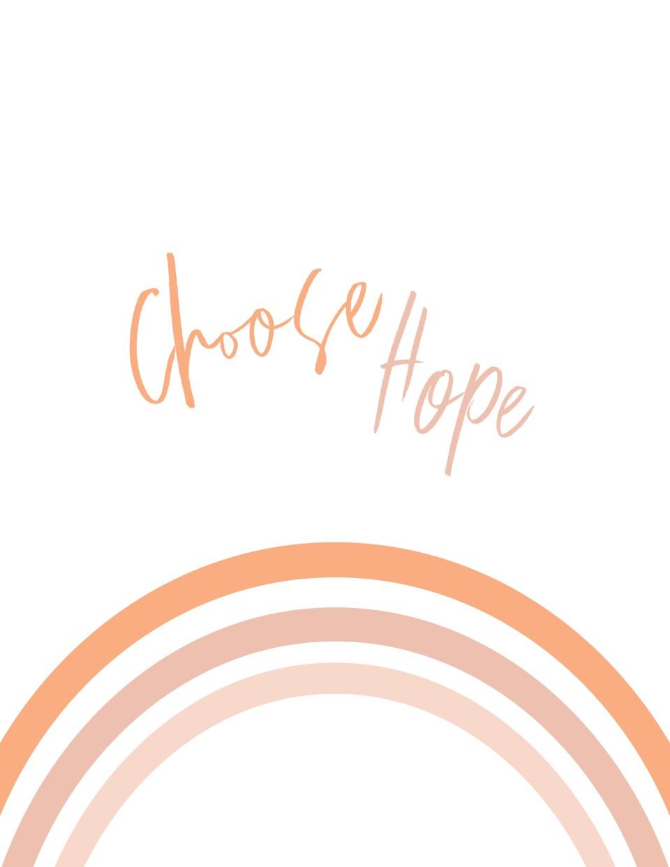choose hope rainbow printable