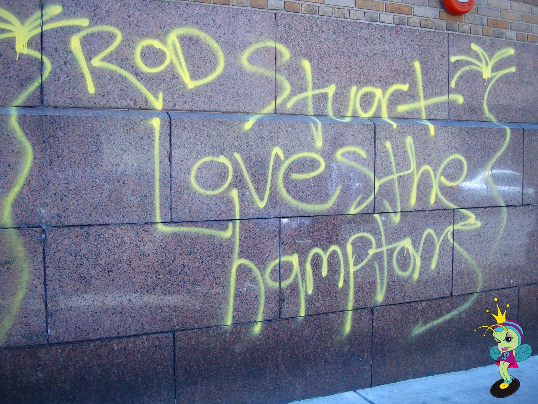 """""""Rod Stuart Loves the Hamptons"""" waas up alll over SoHo"""