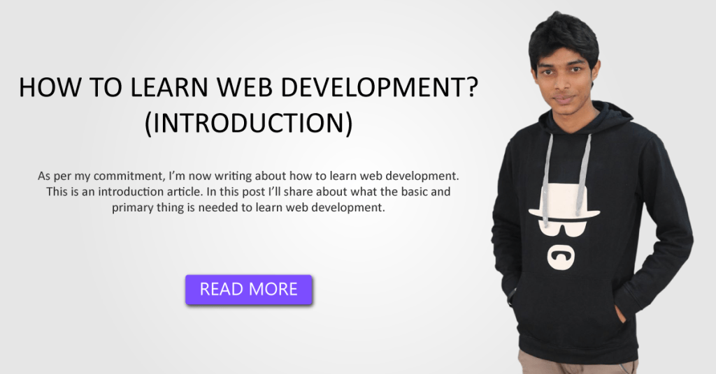 HOW TO LEARN WEB DEVELOPMENT? (INTRODUCTION)