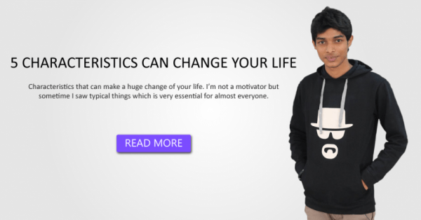 5 CHARACTERISTICS CAN CHANGE YOUR LIFE