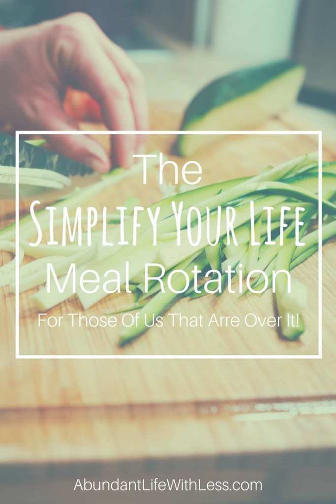 Simplify Your Life Meal Rotation