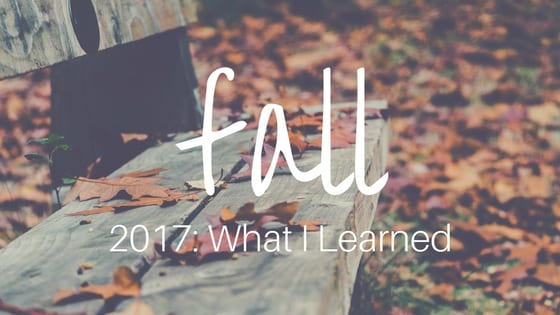 Fall2017 What I Learned