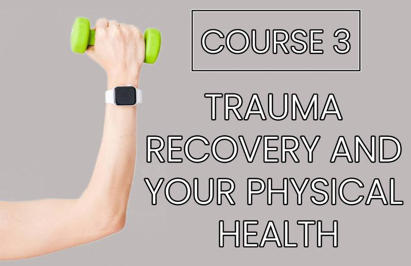 Course 3 - Healthcare Workers Trauma Recovery