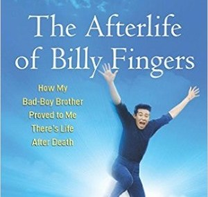 """The Afterlife of Billy Fingers"""
