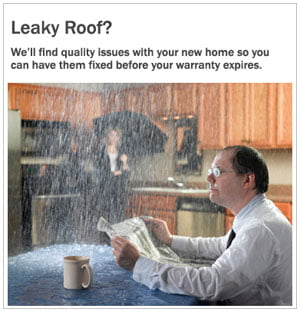 We will find quality issues with your new home so you can have them fixed before your warranty expires