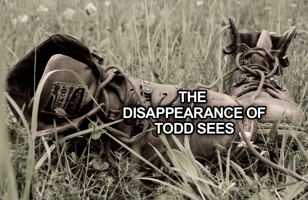 The Disappearance of Todd Sees in the Woods of Pennsylvania