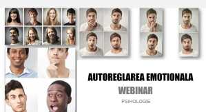 Webinar - Psihologie - Autoregalrea emotionala