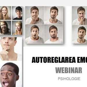 Webinar - Psihologie - Autoregalrea emotionala